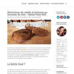 Sablés d'automne aux tourteaux de noix - Battle Food #65