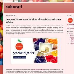 Comprar Frutas Secas En Línea Al Precio Mayorista En México