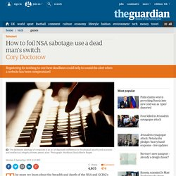 How to foil NSA sabotage: use a dead man's switch