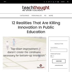 12 Silent Saboteurs Of Innovation In Education