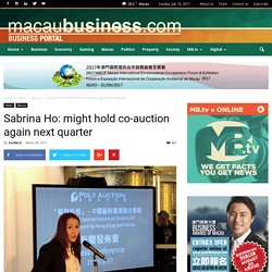 Sabrina Ho: might hold co-auction again next quarter
