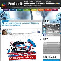 """""""Saccage ton Alsace"""", le jeu GTA écolo qui fait buzz… et polémique"""