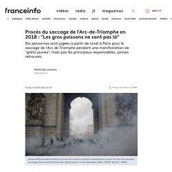 """Procès du saccage de l'Arc-de-Triomphe en 2018 : """"Les gros poissons ne sont pas là"""""""