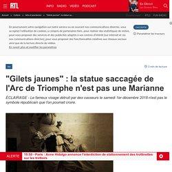 """""""Gilets jaunes"""" : la statue saccagée de l'Arc de Triomphe n'est pas une Marianne"""
