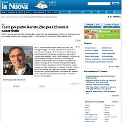 Party Father Renato Zilio for 25 years of priesthood - Timeline - New Venice