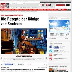 Rezepte der sächsischen Könige wiederentdeckt - Leipzig