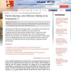 Paris-Saclay, une Silicon Valley à la française