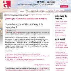 Paris-Saclay, une Silicon Valley à la française ?