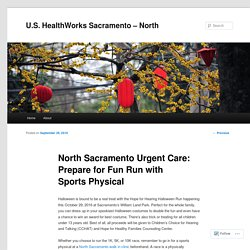North Sacramento Urgent Care: Prepare for Fun Run with Sports Physical
