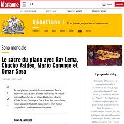 Le sacre du piano avec Ray Lema, Chucho Valdès, Mario Canonge et Omar Sosa