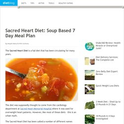 Sacred Heart Diet: Soup Based 7 Day Meal Plan