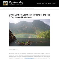 Solutions To The Top 5 Tiny House Limitations