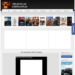 Ver Sacrifice (2012) Online - Peliculas Online Gratis