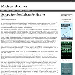 Europe Sacrifices Labour for Finance