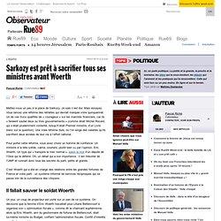 Sarkozy est prêt à sacrifier tous ses ministres avant Woerth