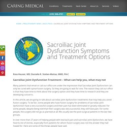 Sacroiliac Joint Dysfunction Symptoms and Treatment Options – Caring Medical Florida