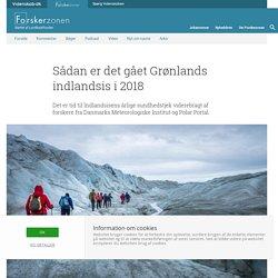 Sådan er det gået Grønlands indlandsis i 2018