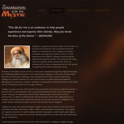 Sadhguru - In Conversation with the Mystic