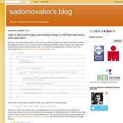 sadomovalex's blog: Calls to Microsoft Graph client library hangs in ASP.Net web forms web application