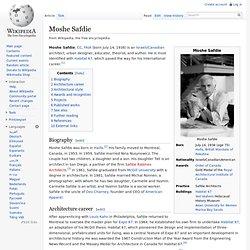 Moshe Safdie - Wikipedia, the free encyclopedia - Waterfox