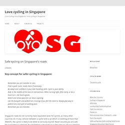 Safe cycling on Singapore's roads | Love cycling in Singapore
