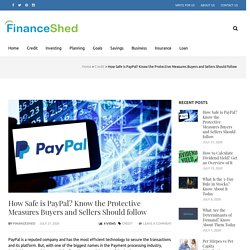 How Safe Is Paypal in Terms of Buyer and Seller