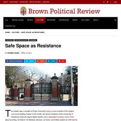 Safe Space as Resistance: Why the Status Quo is Not Safe, and Why that's a Scary Idea