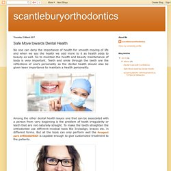 Safe Move towards Dental Health