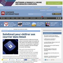 SafeGmail pour chiffrer son courrier dans Gmail