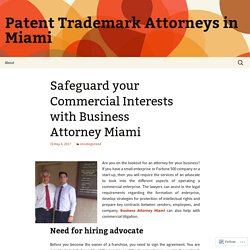 Safeguard your Commercial Interests with Business Attorney Miami