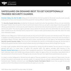 Safeguard On Demand Best To Get Exceptionally Trained Security Guards