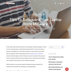 Tips to safeguard your laptop from malware - Micronsystems Blog