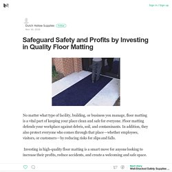 Safeguard Safety and Profits by Investing in Quality Floor Matting