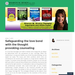 Safeguarding the love bond with the thought provoking counseling