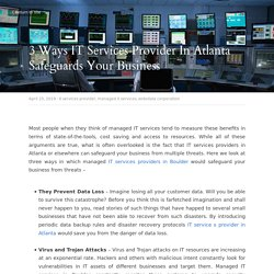 3 Ways IT Services Provider In Atlanta Safeguards Your Business