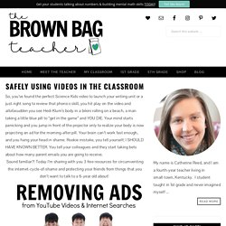 Safely Using Videos in the Classroom - The Brown Bag Teacher