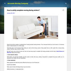 How to safely complete moving during winters?