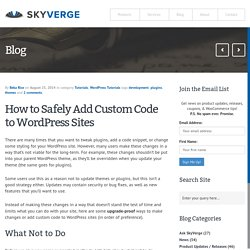 How to Safely Add Custom Code to WordPress Sites