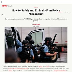 How to Safely and Ethically Film Police Misconduct
