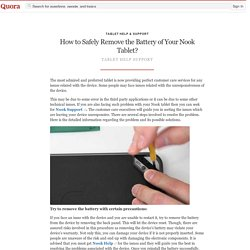 How to Safely Remove the Battery of Your Nook T... - Tablet Help & Support - Quora