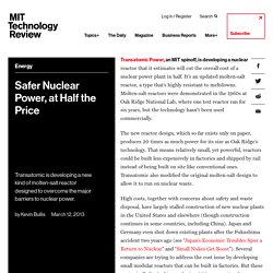 Safer Nuclear Power, at Half the Price