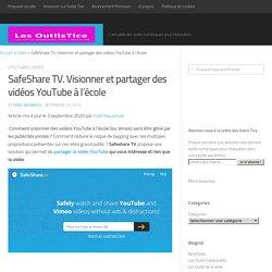 SafeShare TV. Visionner et partager des vidéos YouTube à l'école