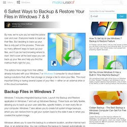 6 Safest Ways to Backup & Restore Your Files in Windows 7 & 8