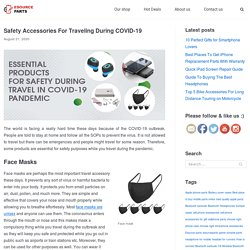 Safety Accessories For Traveling During COVID-19