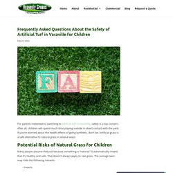 FAQs About the Safety of Artificial Turf in Vacaville for Kids