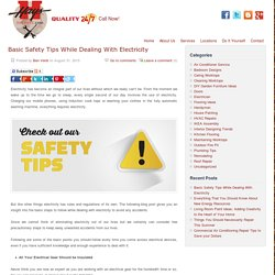 Basic Safety Tips While Dealing With Electricity