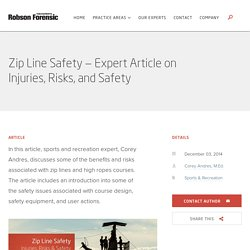 Zip Line Safety – Expert Article on Injuries, Risks, and Safety