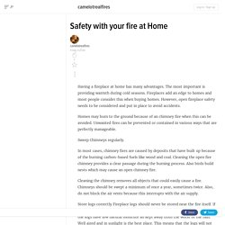 Safety with your fire at Home