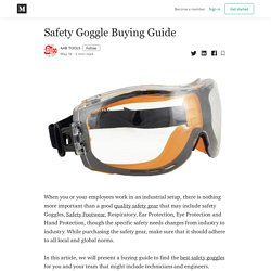 Safety Goggle Buying Guide - AAB TOOLS - Medium