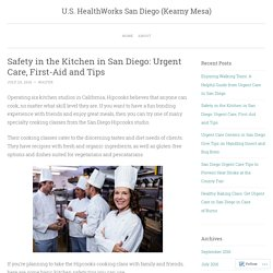 Safety in the Kitchen in San Diego: Urgent Care, First-Aid and Tips